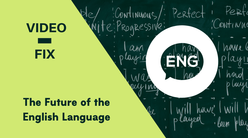 Video-fix Future of English feature