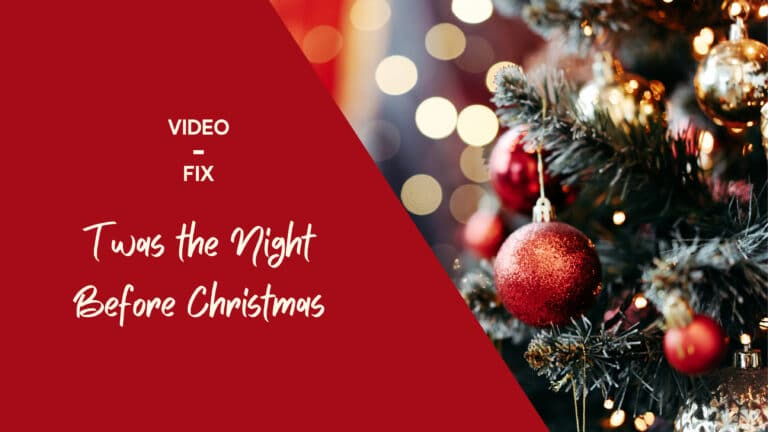 Video Fix: 'Twas the Night before Christmas