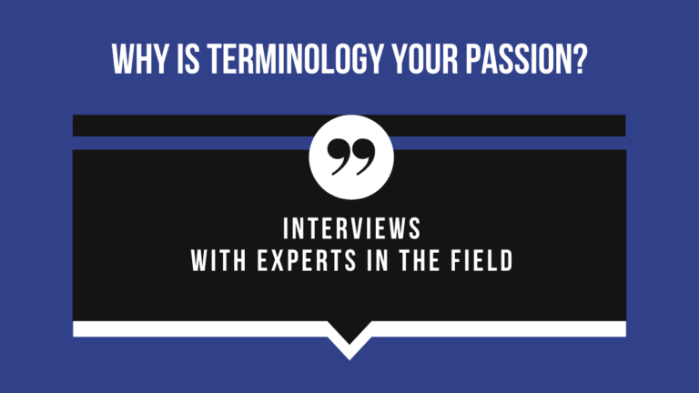 Do you want to know more about terminology from experts in the field? Read our interviews!