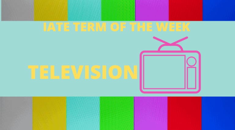 IATE Term of the week: Television