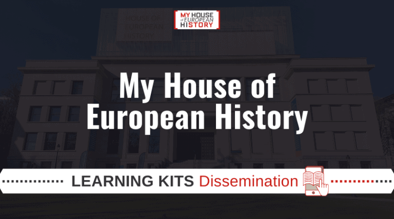 My House of European History   Learning Kits Dissemination