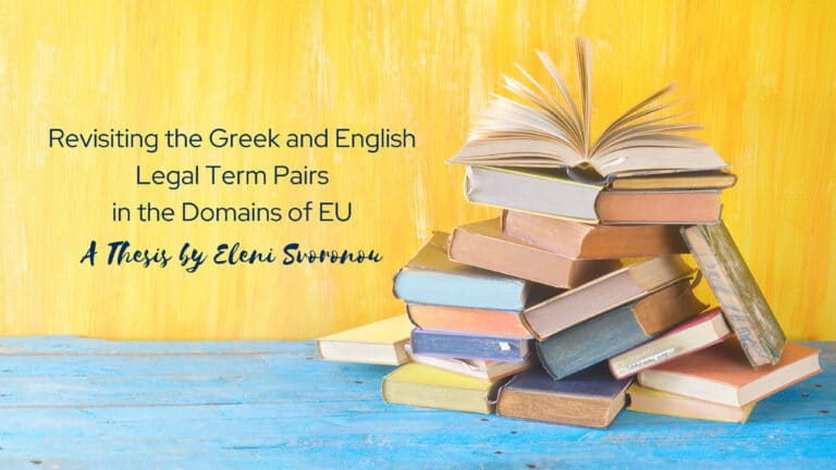 Revisiting the Greek and English Legal Term Pairs in the Domains of EU: A Thesis by Eleni Svoronou