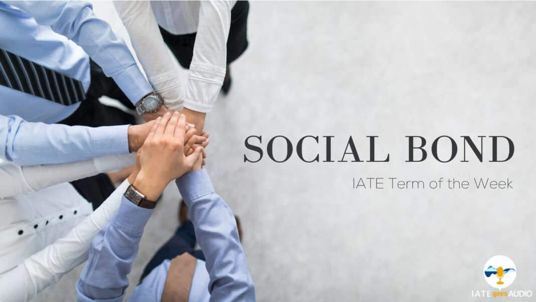 IATE Term of the Week: Social Bond