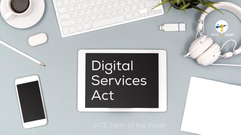 IATE Term of the Week: Digital Services Act