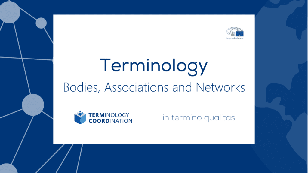 Terminology Bodies Associations and Networks