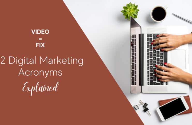 12 Digital Marketing Acronyms Explained