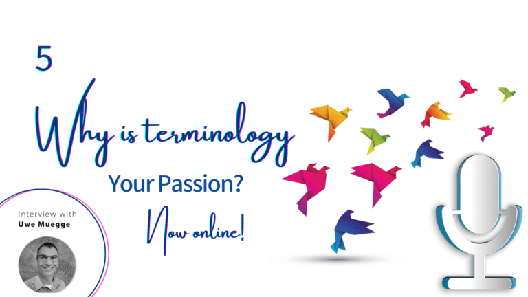 """The 5th edition of """"Why is terminology your passion?"""" is now online!"""