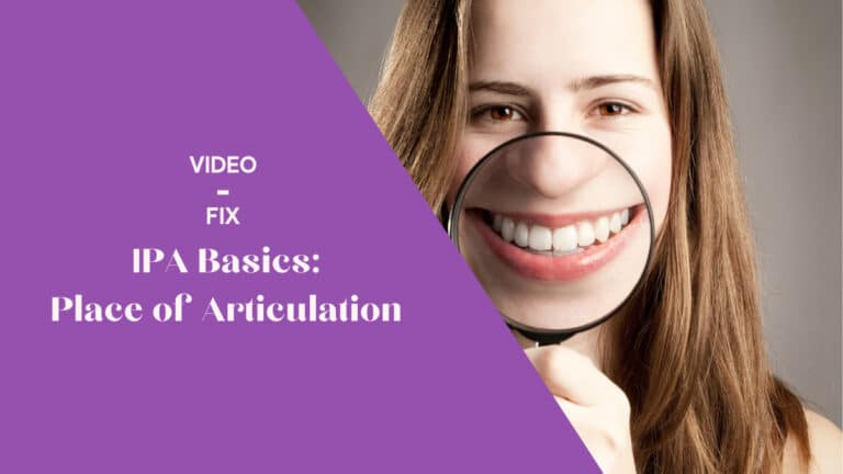 Video-fix: IPA Basics: Place of Articulation