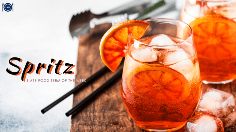 I-ATE Food Term of the Week: Spritz