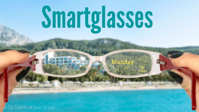 IATE Term of the Week: Smartglasses